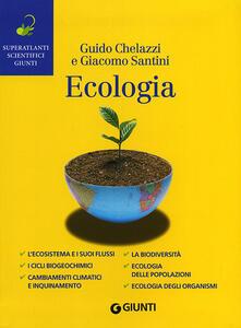 Ecologia - Guido Chelazzi,Giacomo Santini - copertina