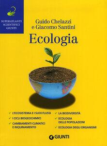 Libro Ecologia Guido Chelazzi , Giacomo Santini