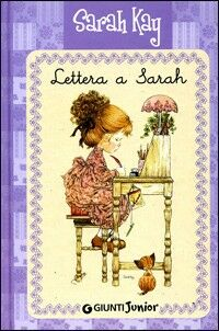 Lettera a Sarah. Ediz. illustrata