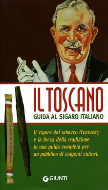 Voluntariadobaleares2014.es Il Toscano. Guida al sigaro italiano Image