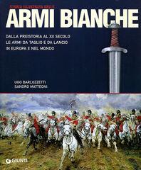 Storia illustrata delle armi bianche