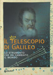 Camfeed.it Il telescopio di Galileo. Lo strumento che ha cambiato il mondo Image