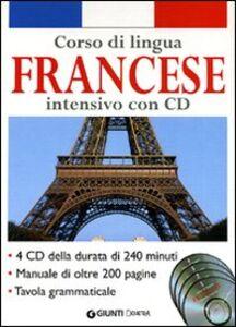 Foto Cover di Corso di lingua. Francese intensivo. Con 4 CD Audio, Libro di  edito da Giunti Demetra