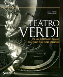 Daddyswing.es Teatro Verdi. 150 anni di spettacolo italiano dalle quinte di un teatro fiorentino. Ediz. illustrata Image