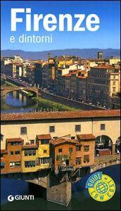 Foto Cover di Firenze e dintorni, Libro di Loredana Melissari, edito da Giunti Editore