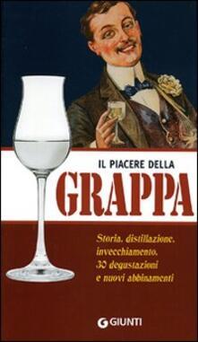 Grandtoureventi.it Il piacere della grappa. Ediz. illustrata Image