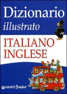 Libro Dizionario illustrato italiano-inglese Giulia Lemma , Tony Wolf