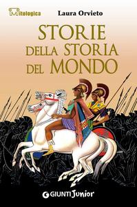 Libro Storie della storia del mondo Laura Orvieto 0