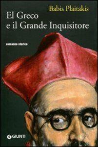 Libro El Greco e il grande inquisitore Babis Plaitakis