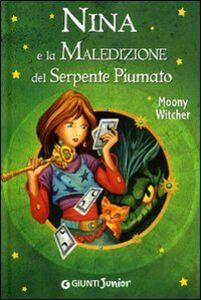 Libro Nina e la maledizione del serpente piumato Moony Witcher