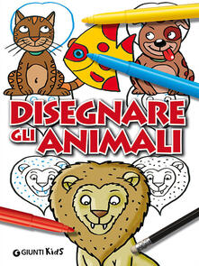 Laboratorioprovematerialilct.it Disegnare gli animali. Ediz. illustrata Image