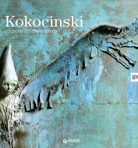 Libro Kokocinski. La potenza dello spirito