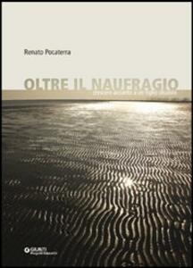 Oltre il naufragio. Crescere accanto a un figlio disabile - Renato Pocaterra - copertina
