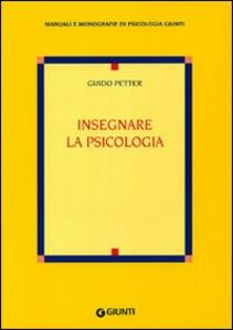 Insegnare la psicologia - Guido Petter - copertina