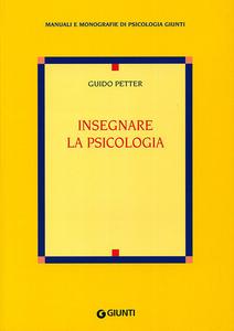 Libro Insegnare la psicologia Guido Petter