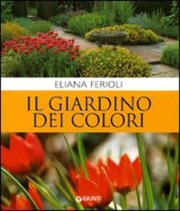 Il giardino dei colori - Eliana Ferioli - copertina