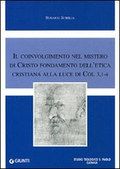 Il coinvolgimento nel mistero di Cristo fondamento dell'etica cristiana alla luce di Col 3,1-4