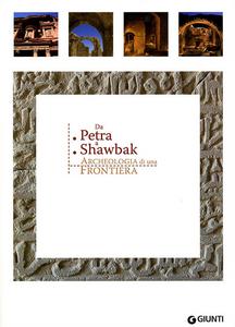 Libro Da Petra a Shawbak. Archeologia di una frontiera. Ediz. italiana e inglese