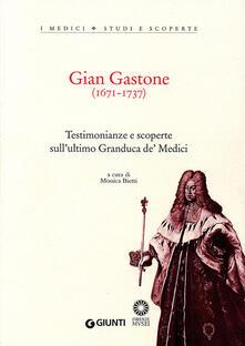 Winniearcher.com Gian Gastone (1671-1737). Testimonianze e scoperte sull'ultimo Granduca de' Medici Image