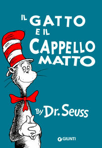 Foto Cover di Il gatto e il cappello matto, Libro di Dr. Seuss, edito da Giunti Junior 0