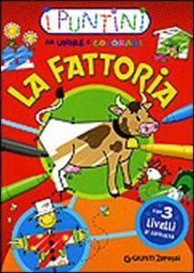 Foto Cover di La fattoria. I puntini da unire e colorare, Libro di  edito da Giunti Junior