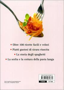 Spaghetti amore mio. Le migliori ricette di spaghetti, bucatini e linguine. Ediz. illustrata - Paolo Petroni - 4