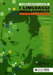 I linguaggi per la disabilità. Strumenti per l'uso dell'intelligenza emotiva e sociale - copertina