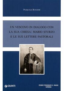Libro Un vescovo in dialogo con la sua chiesa: Mario Sturzo e le sue lettere pastorali Pasquale Buscemi
