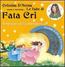 Steamcon.it Il mistero della principessa. Fata Cri. Ediz. illustrata. Con CD Audio Image