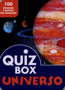 Libro Universo. 100 domande e risposte per conoscere