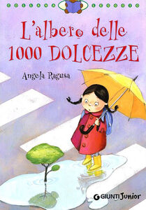 Foto Cover di L' albero delle 1000 dolcezze, Libro di Angela Ragusa, edito da Giunti Junior 0