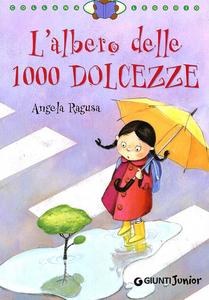Libro L' albero delle 1000 dolcezze Angela Ragusa 0