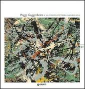 Peggy Gugghenheim e la nuova pittura americana