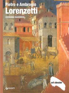 Libro Pietro e Ambrogio Lorenzetti. Ediz. illustrata Giovanna Ragionieri
