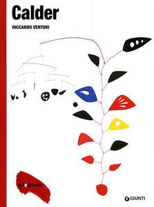 Libro Calder. Ediz. illustrata Riccardo Venturi