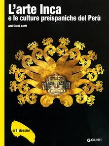 Radiospeed.it L' arte inca e le culture preispaniche del Perù. Ediz. illustrata Image