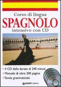Libro Corso di lingua. Spagnolo intensivo. Con 4 CD Audio