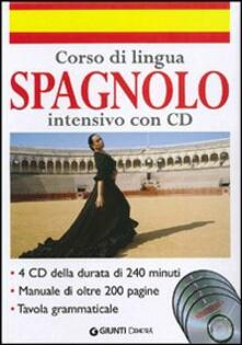 Nordestcaffeisola.it Corso di lingua. Spagnolo intensivo. Ediz. bilingue. Con 4 CD Audio Image