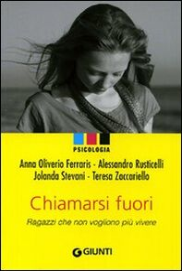 Foto Cover di Chiamarsi fuori. Ragazzi che non vogliono più vivere, Libro di AA.VV edito da Giunti Editore