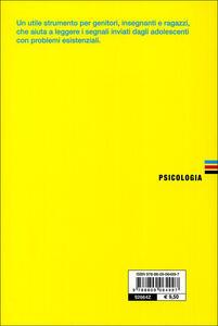 Chiamarsi fuori. Ragazzi che non vogliono più vivere - Anna Oliverio Ferraris,Alessandro Rusticelli,Paolo Sarti - 5