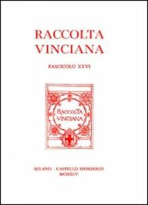 Raccolta Vinciana (1995). Vol. 26