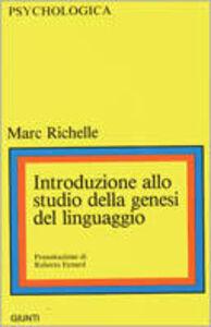 Foto Cover di Introduzione allo studio della genesi del linguaggio, Libro di Marc Richelle, edito da Giunti Editore