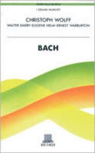 Libro Bach Christoph Wolf , Walter Emer , Ernest Warburton