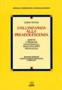 Libro Dall'infanzia alla preadolescenza. Aspetti e problemi fondamentali dello sviluppo psicologico