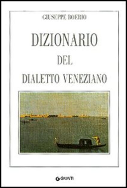 Dizionario del dialetto veneziano - Giuseppe Boerio - copertina
