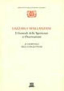 Libro I giornali delle sperienze e osservazioni: il giornale della digestione Lazzaro Spallanzani