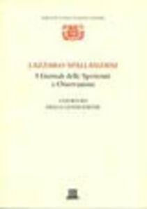 Foto Cover di I giornali delle sperienze e osservazioni: i giornali della generazione, Libro di Lazzaro Spallanzani, edito da Giunti Editore