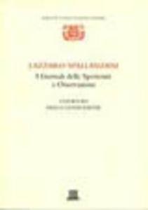 Libro I giornali delle sperienze e osservazioni: i giornali della generazione Lazzaro Spallanzani