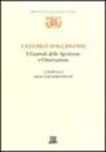 Foto Cover di I giornali delle sperienze e osservazioni: i giornali della respirazione, Libro di Lazzaro Spallanzani, edito da Giunti Editore