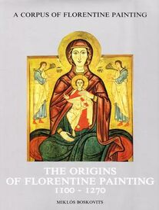 Libro The origins of florentine painting (1100-1270) Miklós Boskovits